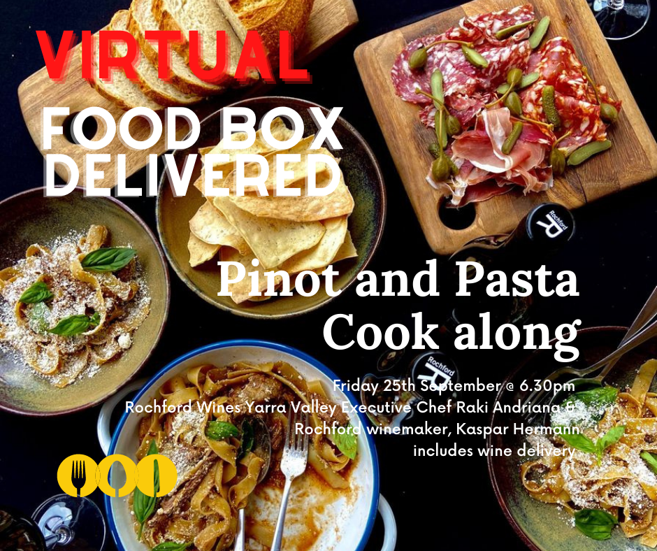 Virtual Pinot and Pasta Cooking Rochford Yarra Valley